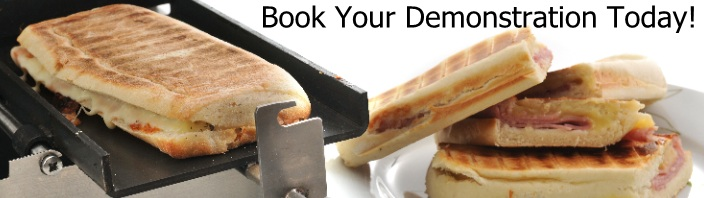 Arrange a Demonstration Today - Fast Panini Grills